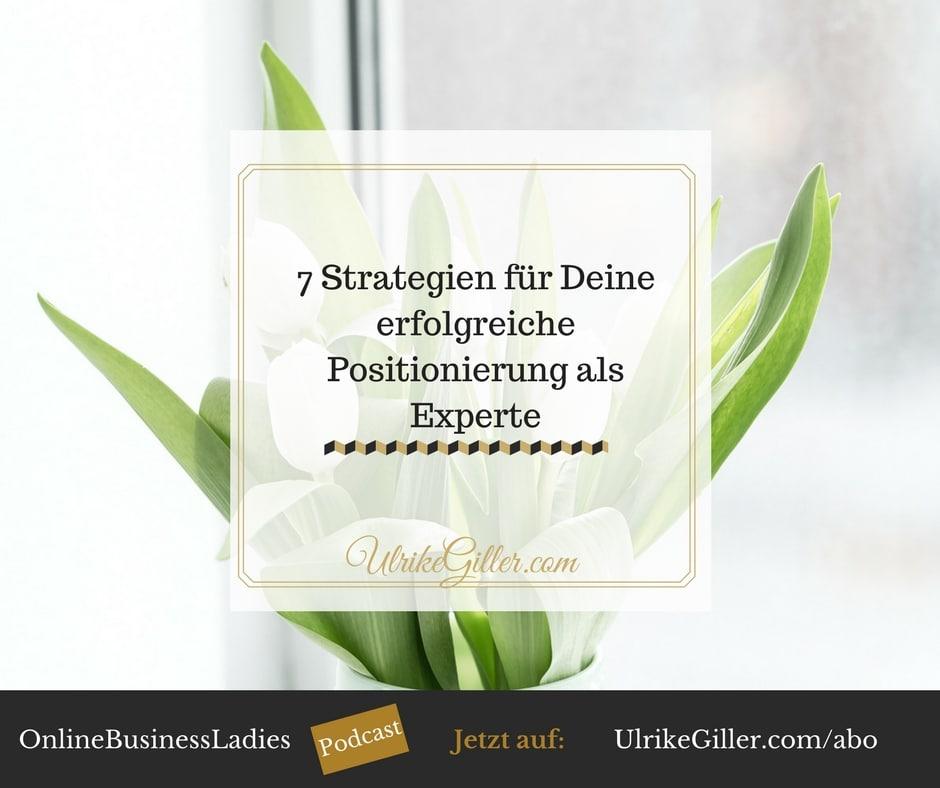 7 Strategien für Deine erfolgreiche Positionierung als Experte
