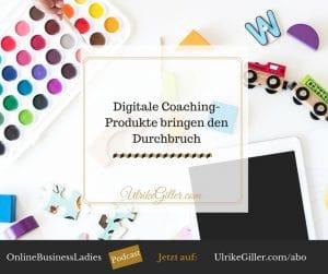 Digitale Coaching-Produkte bringen den Durchbruch