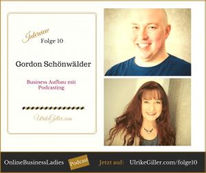 Gordon Schönwälder Business Aufbau mit Podcasting