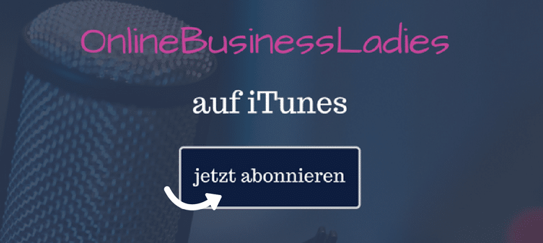 OnlineBusinessLadies Podcast mit Ulrike Giller auf iTunes