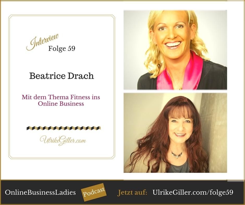 Mit dem Thema Fitness ins Online Business-Beatrice Drach
