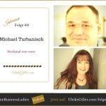 Nochmal von vorn – Michael Turbanisch
