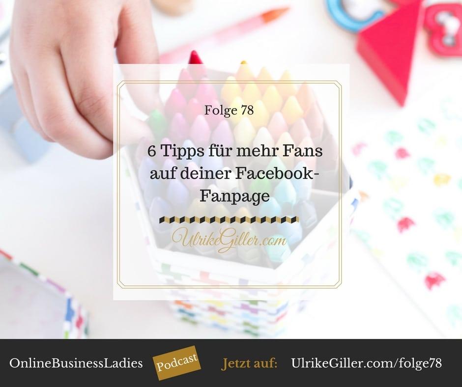 6 Tipps für mehr Fans auf deiner Facebook-Fanpage