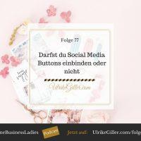 Darfst du Social Media Buttons einbinden oder nicht