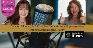 Erfolgreiches Vernetzen will gelernt sein mit Sabine Piarry