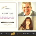 Als Heldenhelfer zu cleveren Marketingstrategien führen – Andreas Pfeifer