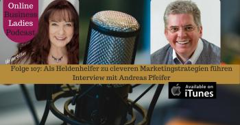 Als Heldenhelfer zu cleveren Marketingstrategien führen - Andreas Pfeifer
