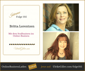 Mit dem Soulbusiness ins Online-Business Britta Lorentzen