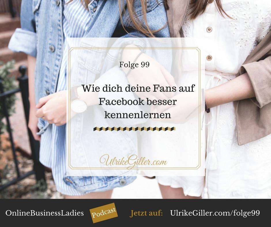 Wie dich deine Fans auf Facebook besser kennenlernen