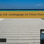 Landingpage mit Thrive Themes erstellen