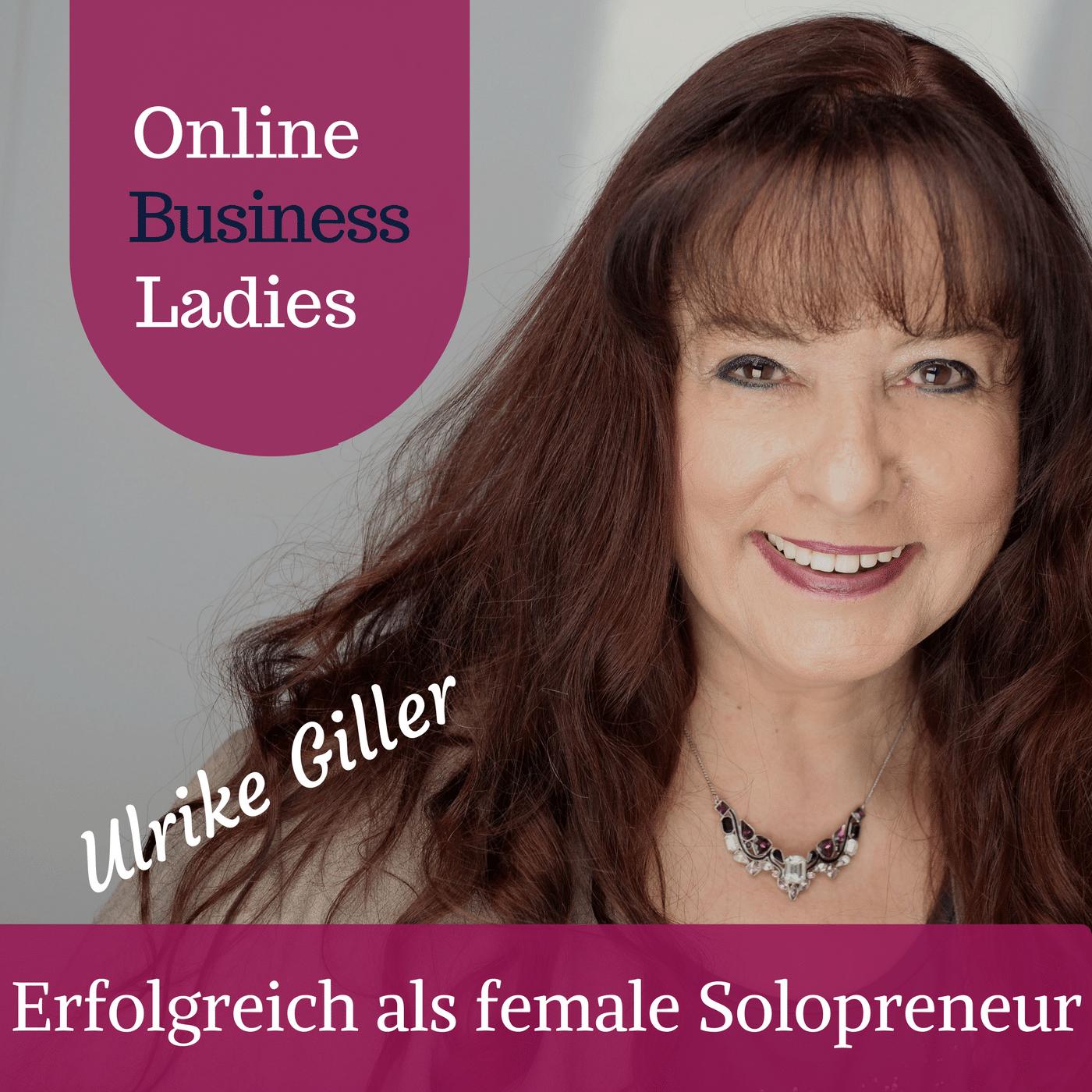 Der OnlineBusinessLadies Podcast by Ulrike Giller