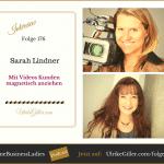 Mit Videos Kunden magnetisch anziehen-Sarah Lindner