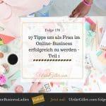 27 Tipps um als Frau im Online-Business erfolgreich zu werden-Teil 1