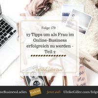 Erfolgreich als Frau im Online-Business - 27 Tipps-Teil 2