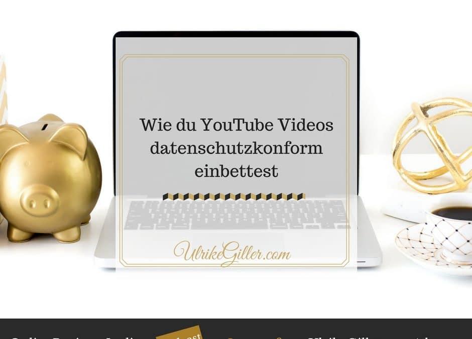 Wie du YouTube Videos datenschutzkonform einbettest