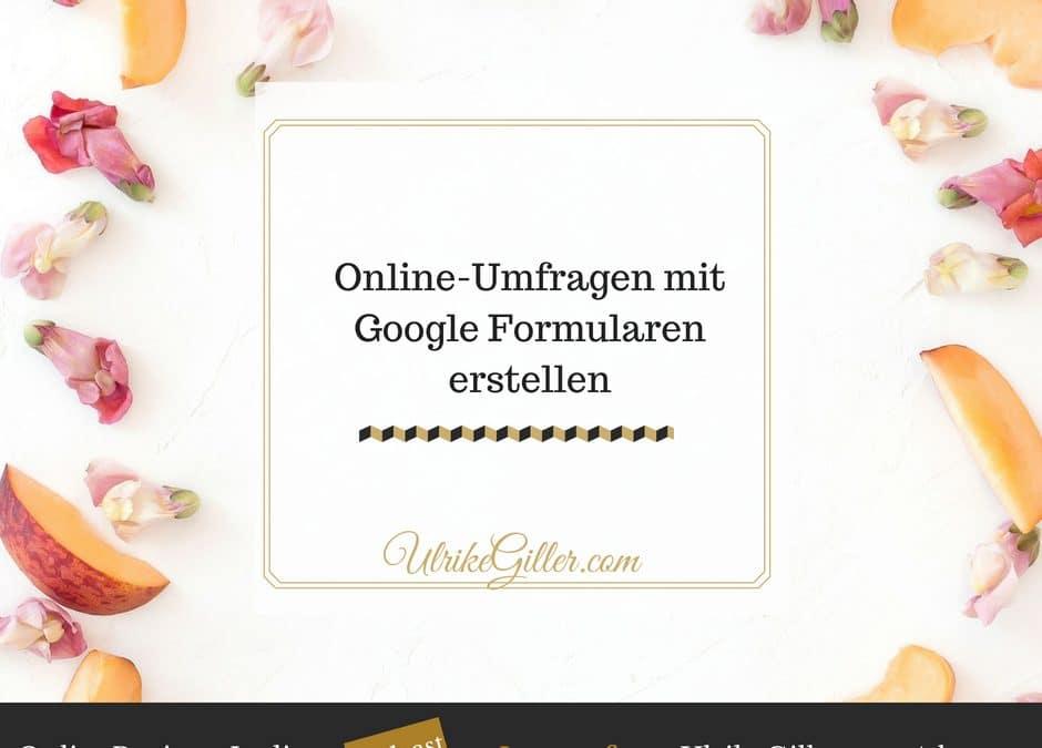 Online-Umfragen mit Google Formularen erstellen