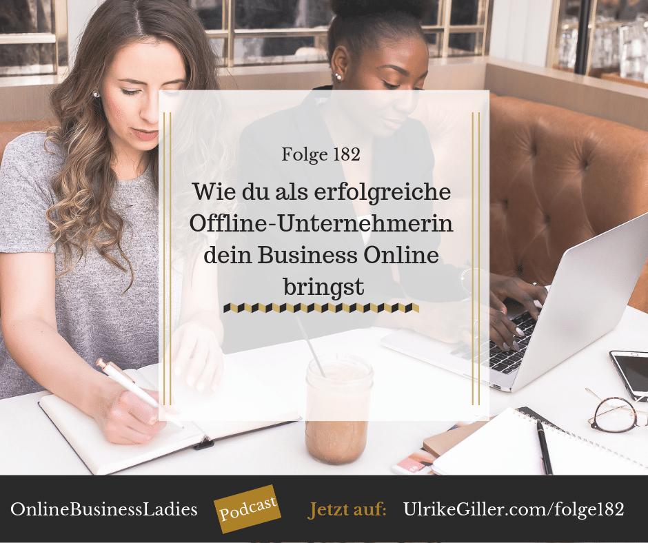 Wie du als erfolgreiche Offline-Unternehmerin dein Business Online bringst