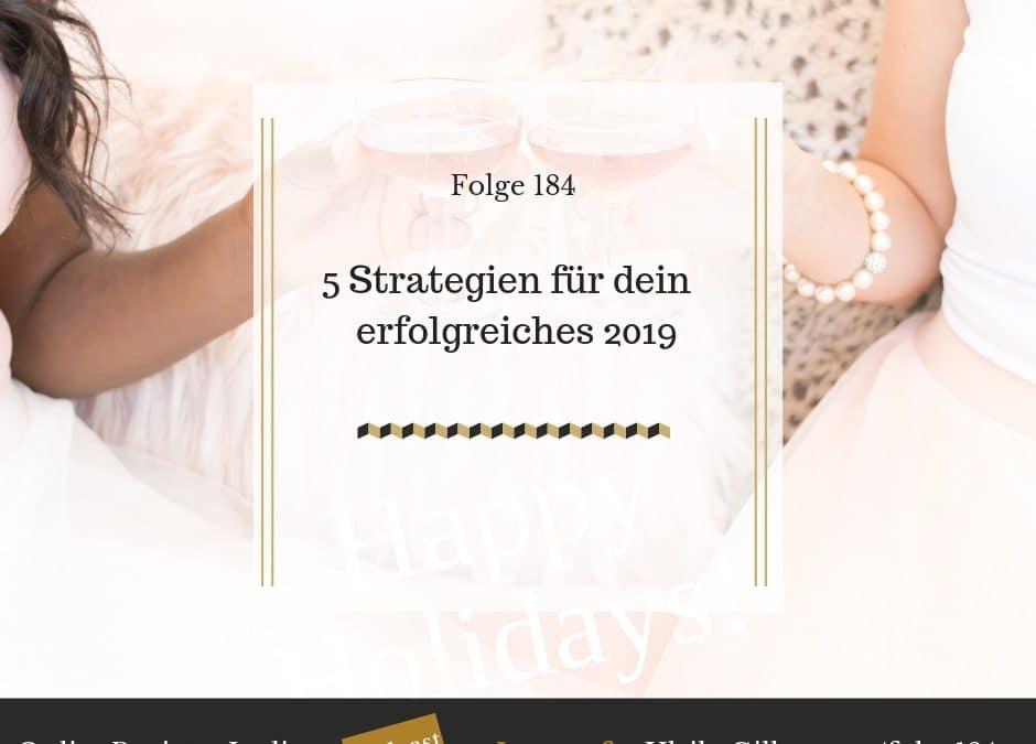 5 Strategien für dein erfolgreiches 2019