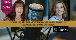 Mit dem Soulbusiness ins Online-Business Britta Lorenzen