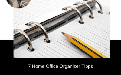 7 Home Office Organizer Tipps