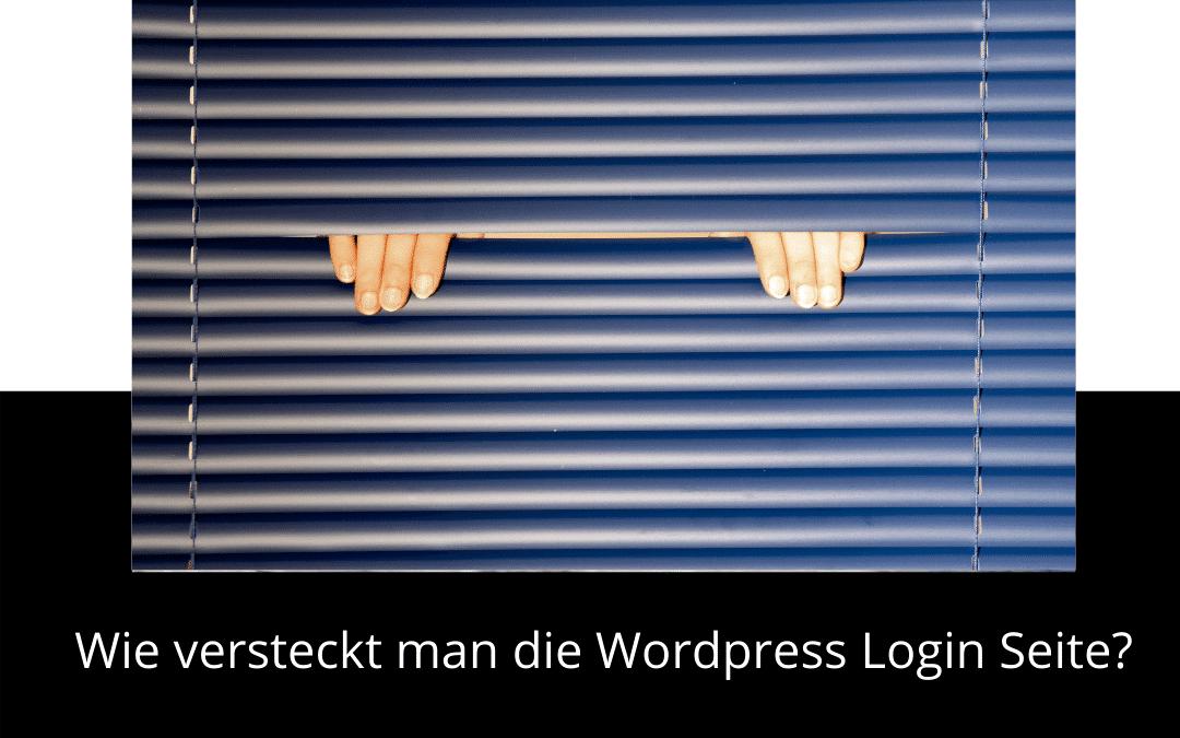 Wie versteckt man die WordPress Login Seite und erhöht die Sicherheit