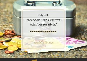 Facebook-Fans kaufen oder besser nicht