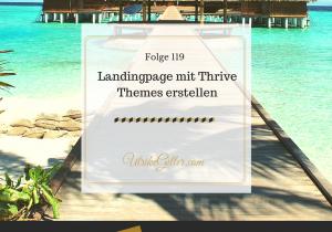 Landingpage mit Thrive-Themes erstellen