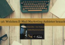 Welchen E-Mail Marketing Anbieter brauchst du
