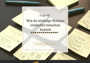 Wie du wichtige Notizen einfacher behalten kannst